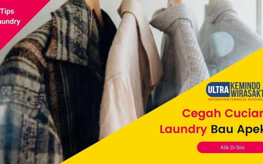 tips cegah cucian laundry bau apek