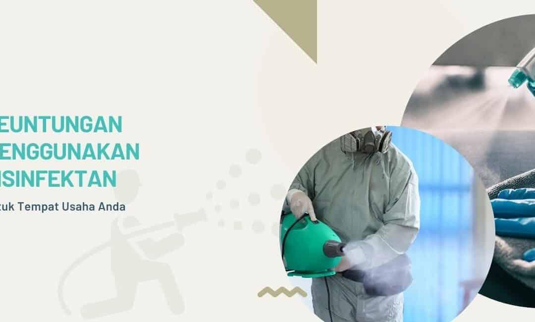 keuntungan menggunakan disinfektan